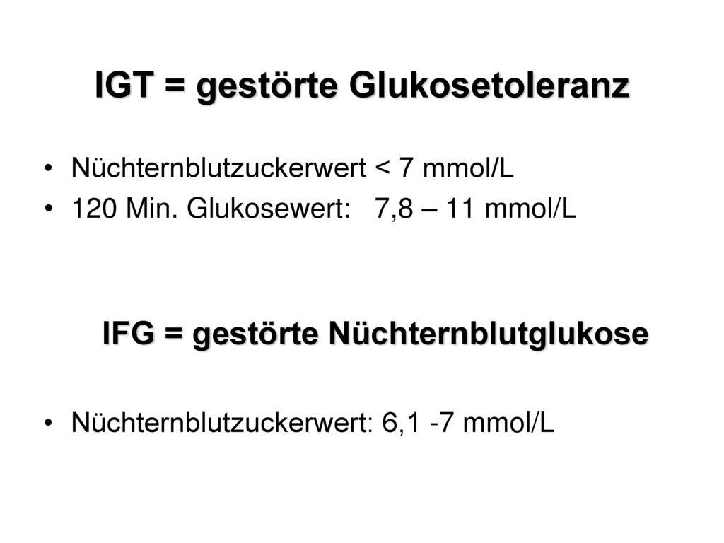 IGT = gestörte Glukosetoleranz