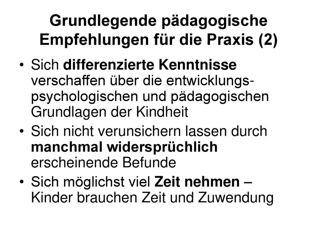 Grundlegende pädagogische Empfehlungen für die Praxis (2)