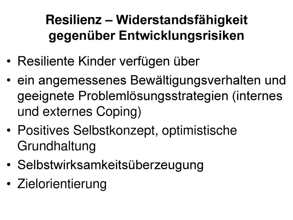 Resilienz – Widerstandsfähigkeit gegenüber Entwicklungsrisiken