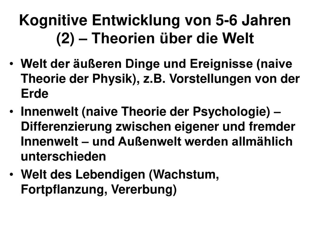 Kognitive Entwicklung von 5-6 Jahren (2) – Theorien über die Welt