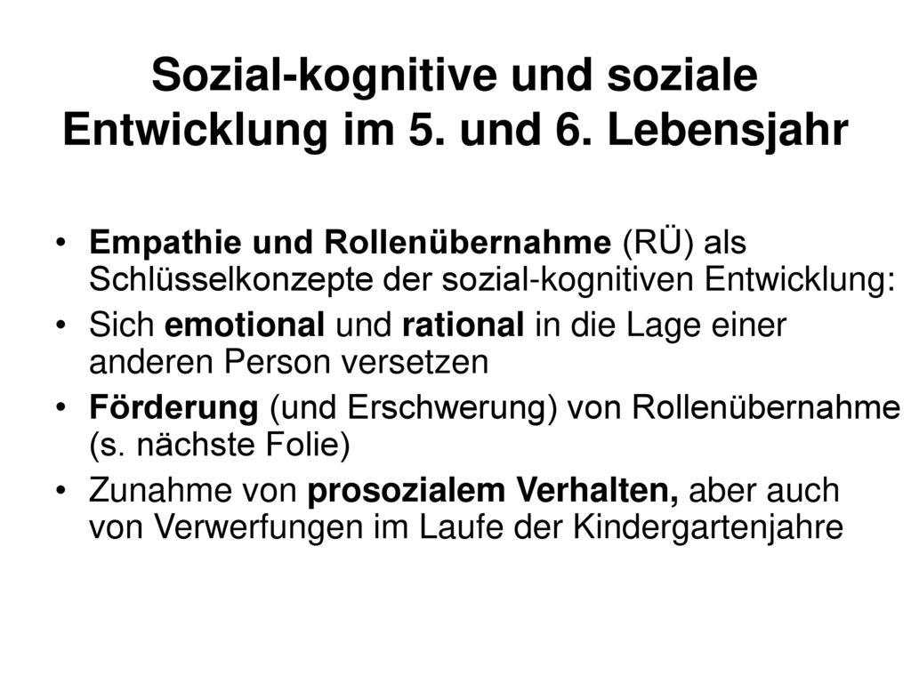 Sozial-kognitive und soziale Entwicklung im 5. und 6. Lebensjahr