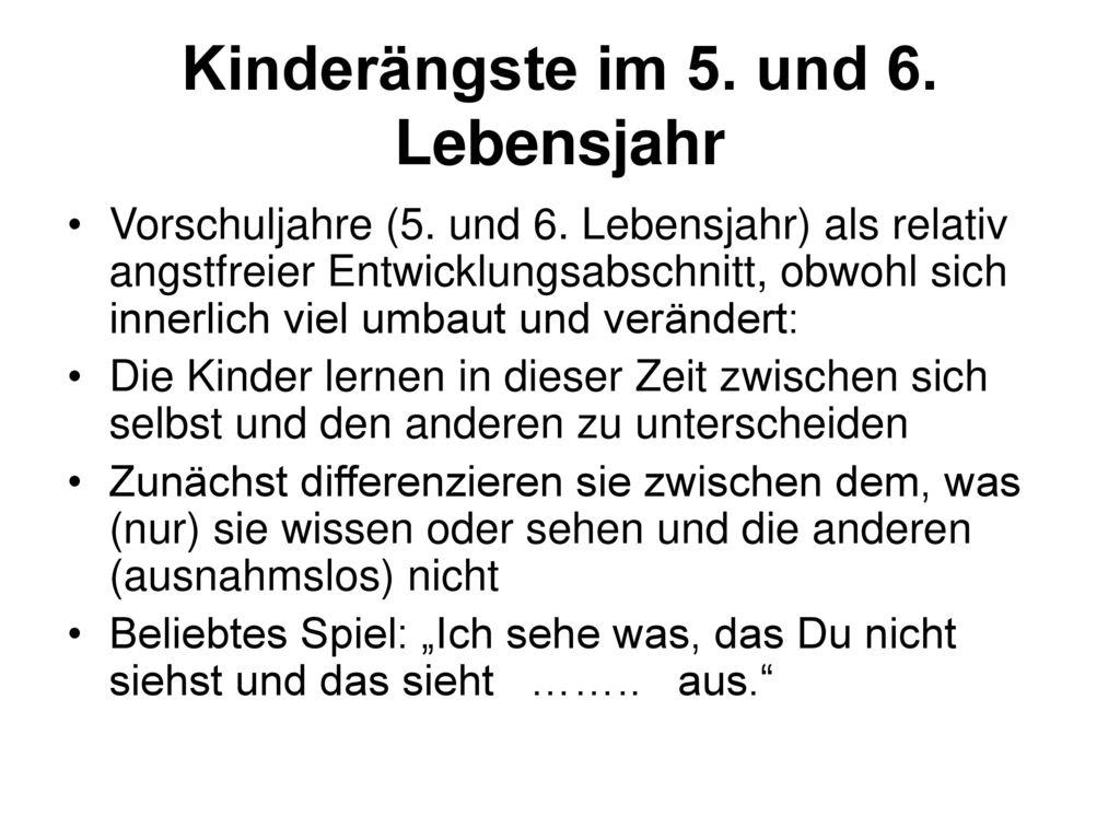 Kinderängste im 5. und 6. Lebensjahr