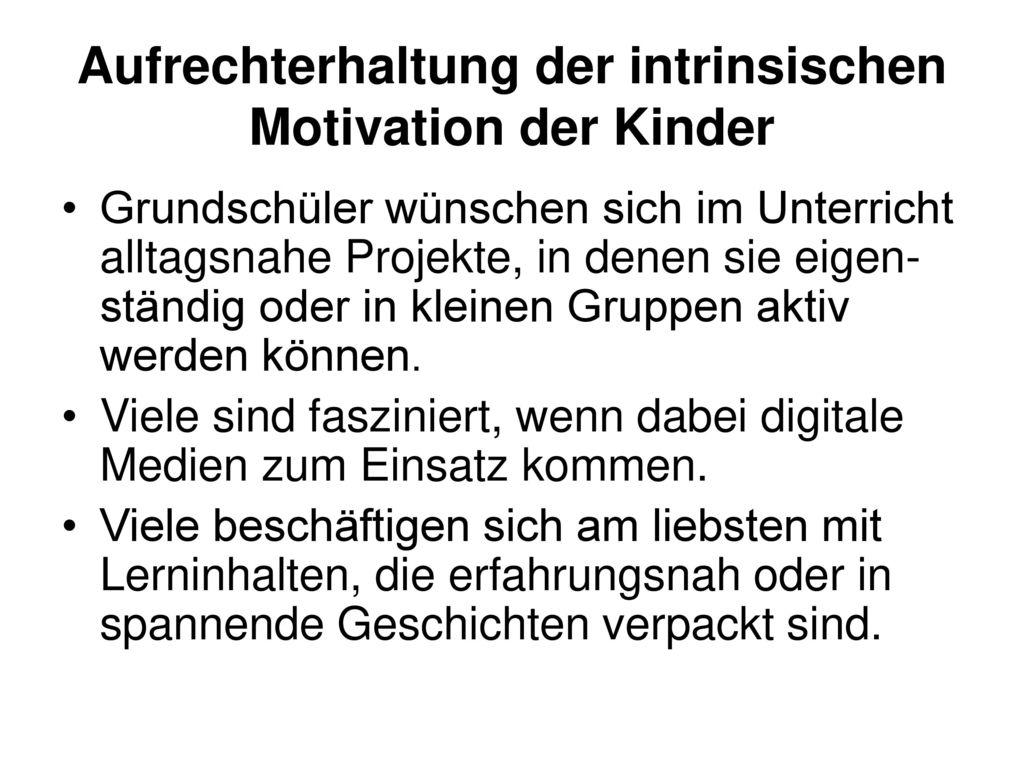 Aufrechterhaltung der intrinsischen Motivation der Kinder