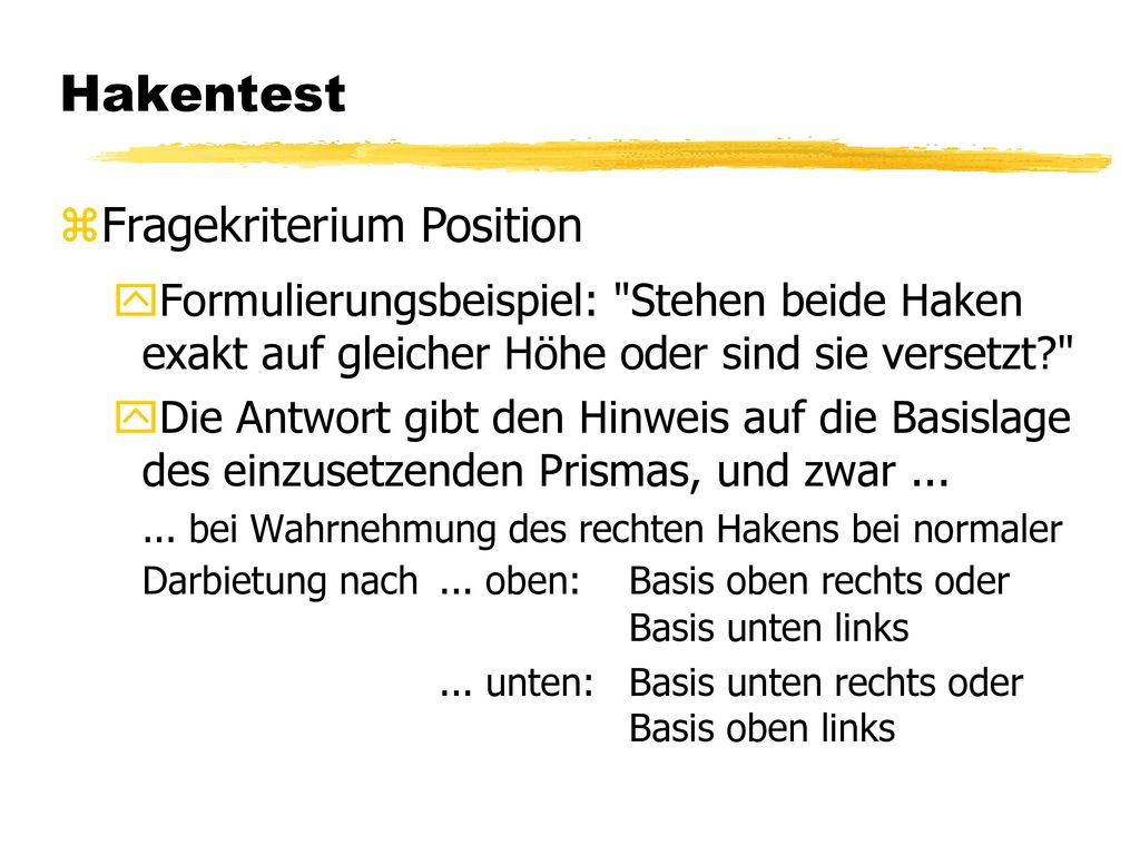 Hakentest Fragekriterium Position