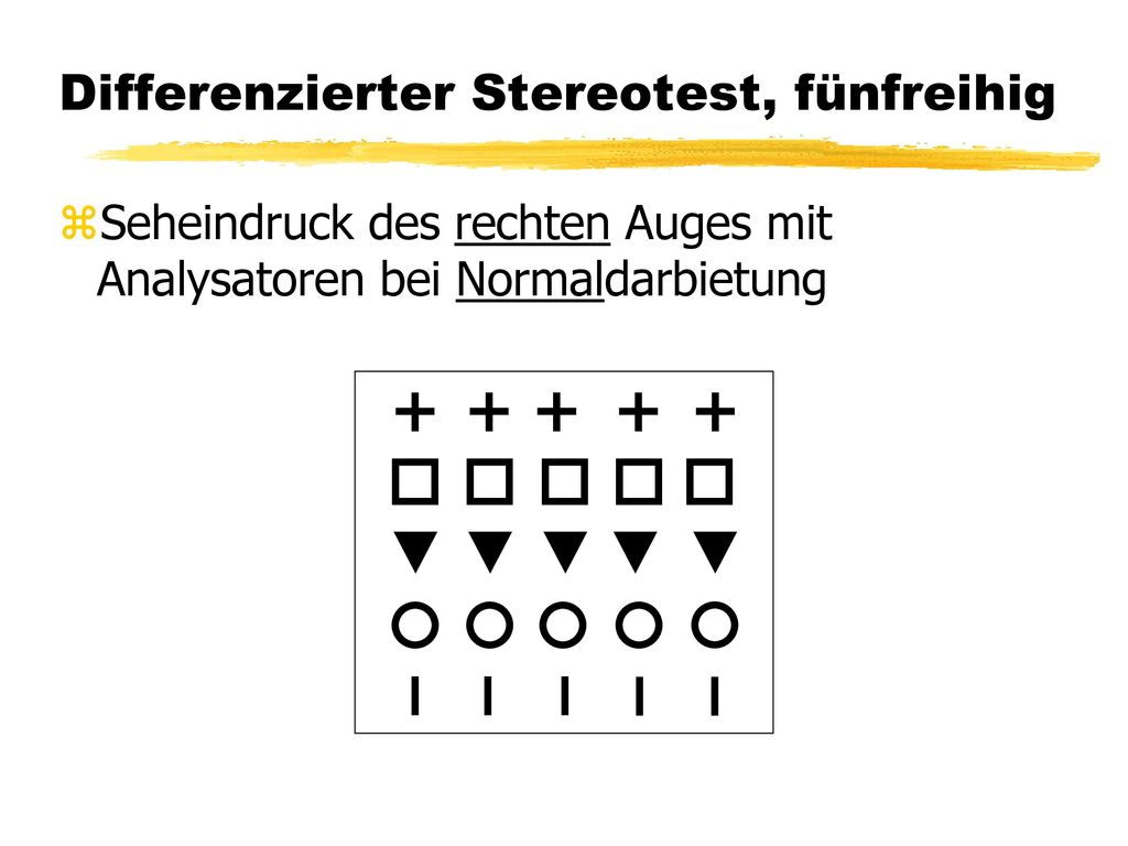 Differenzierter Stereotest, fünfreihig