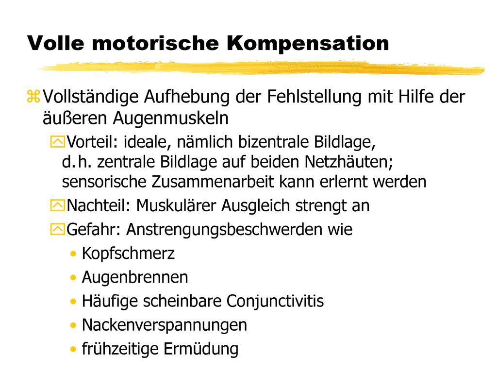 Volle motorische Kompensation