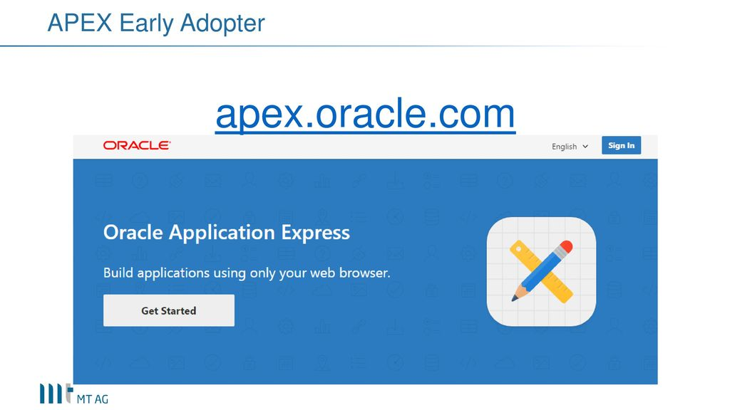 APEX Early Adopter apex.oracle.com