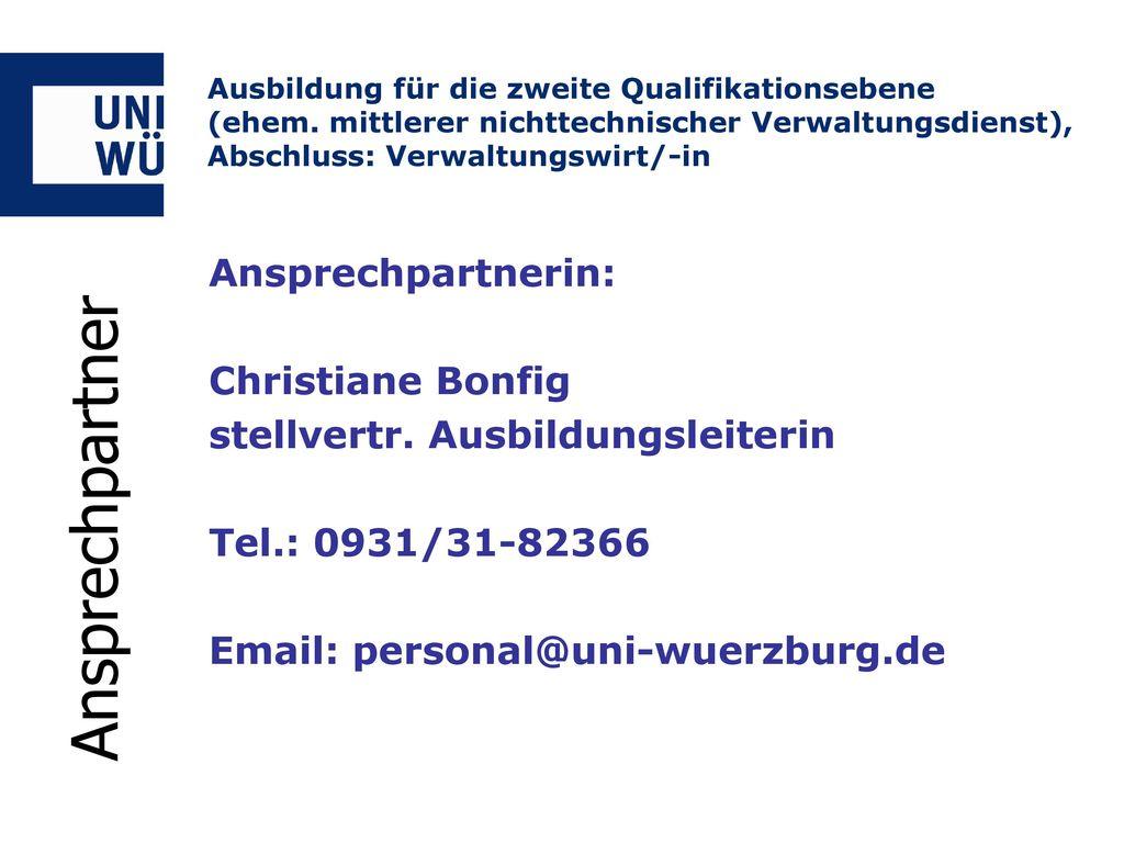Ansprechpartner Ansprechpartnerin: Christiane Bonfig