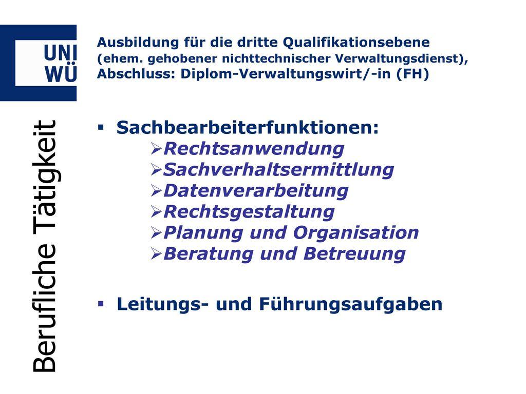 Berufliche Tätigkeit Sachbearbeiterfunktionen: Rechtsanwendung