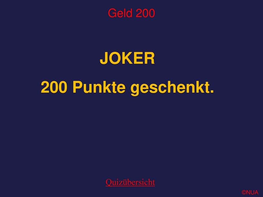 JOKER 200 Punkte geschenkt.