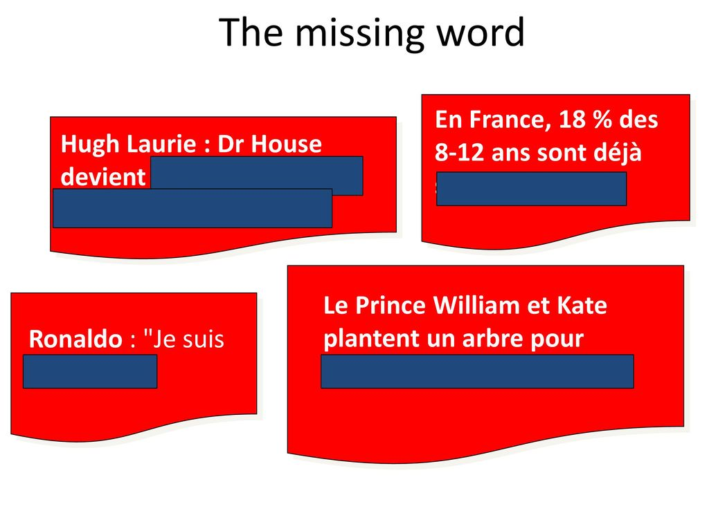 The missing word En France, 18 % des 8-12 ans sont déjà sur Facebook