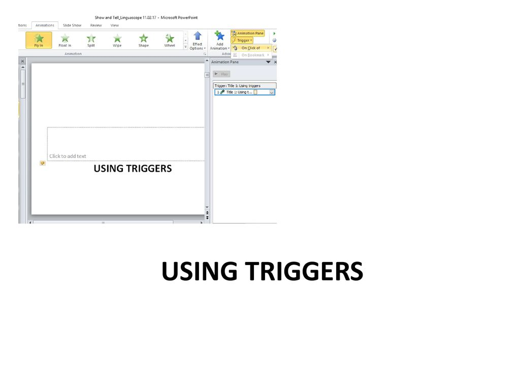 Using triggers