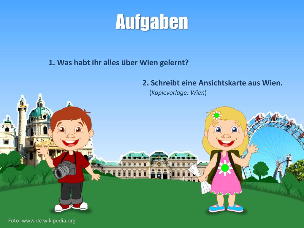 Aufgaben 1. Was habt ihr alles über Wien gelernt