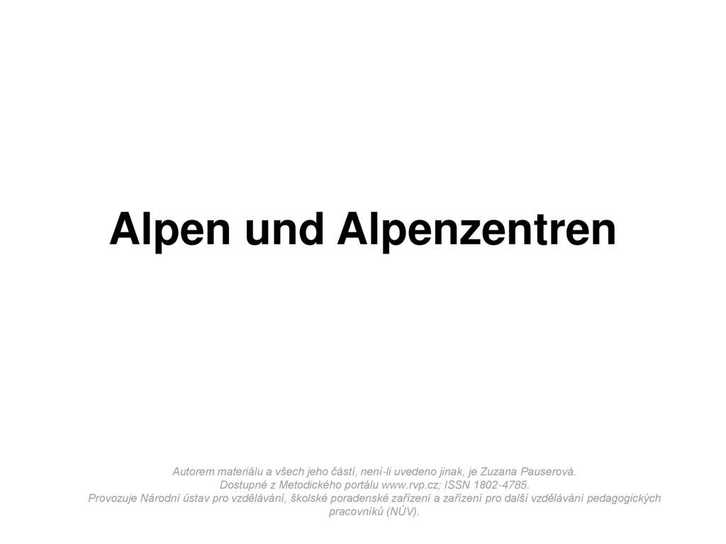 Alpen und Alpenzentren