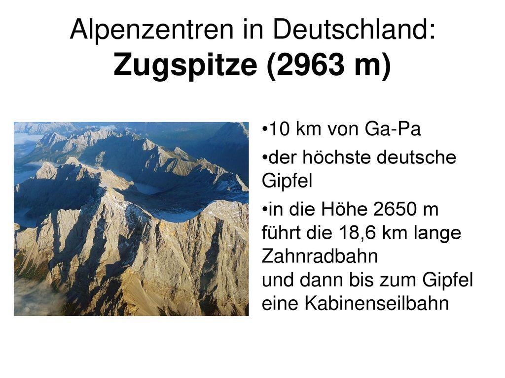 Alpenzentren in Deutschland: Zugspitze (2963 m)