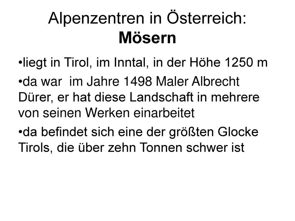 Alpenzentren in Österreich: Mösern