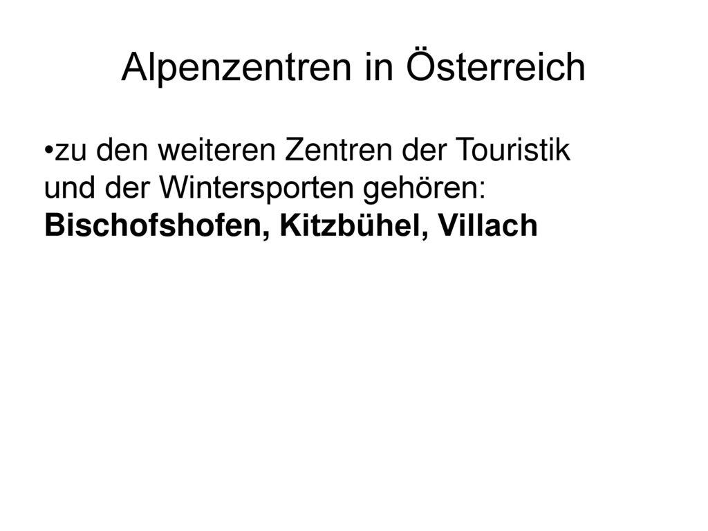 Alpenzentren in Österreich