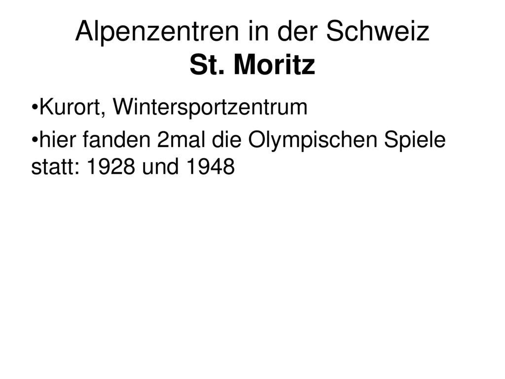 Alpenzentren in der Schweiz St. Moritz