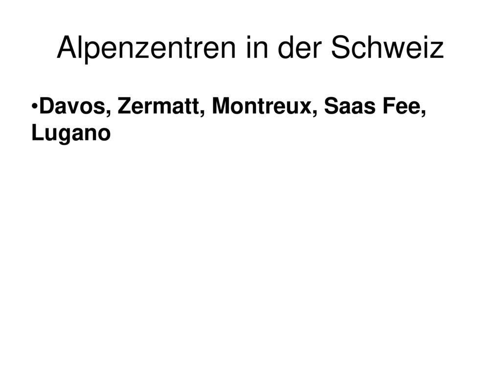 Alpenzentren in der Schweiz