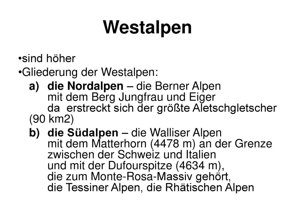 Westalpen sind höher Gliederung der Westalpen: