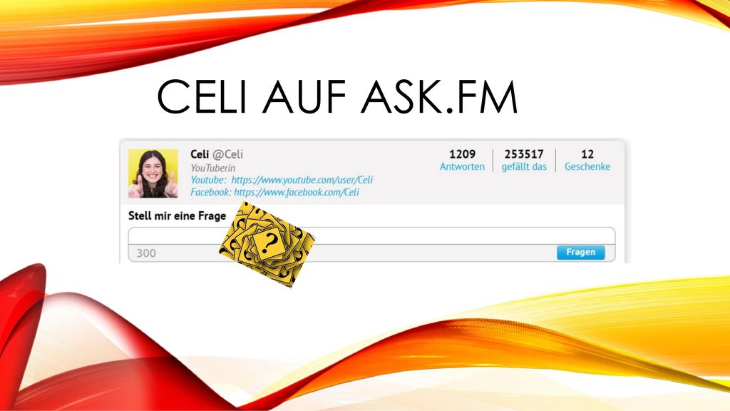 CELI AUF ASK.FM