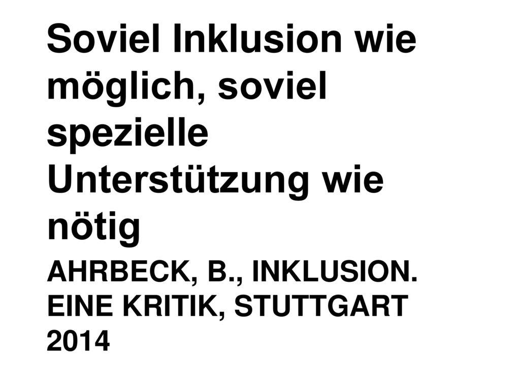 Ahrbeck, B., Inklusion. Eine Kritik, Stuttgart 2014
