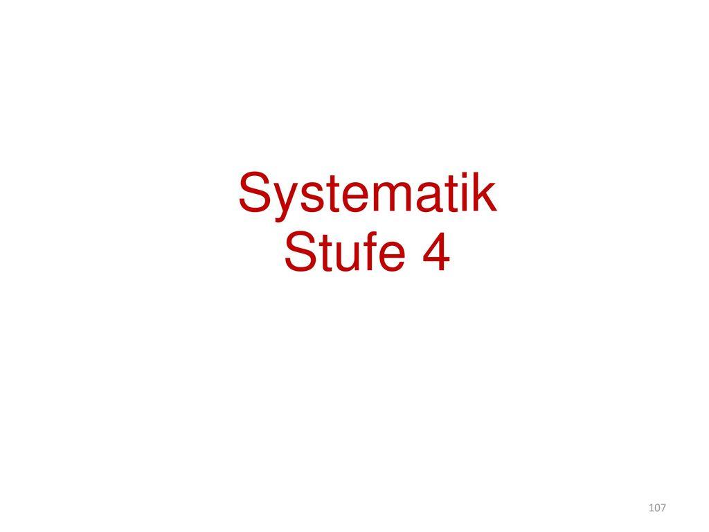 Systematik Stufe 4