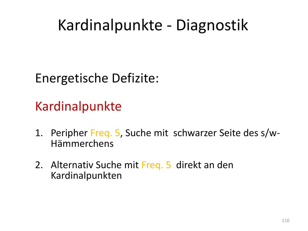 Kardinalpunkte - Diagnostik