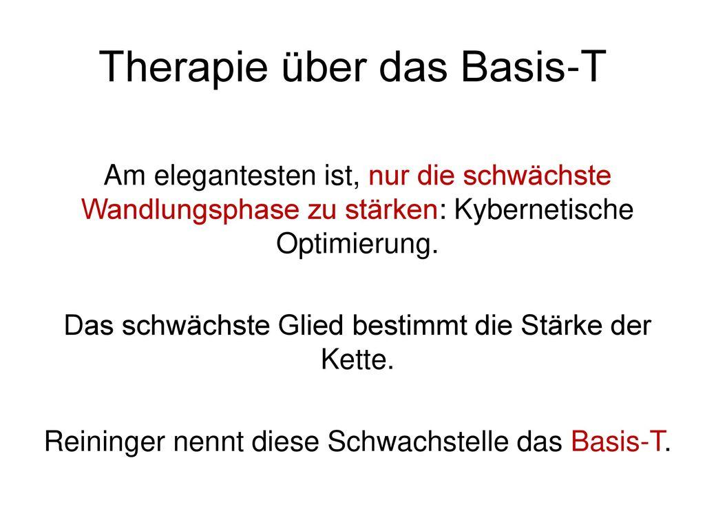Therapie über das Basis-T