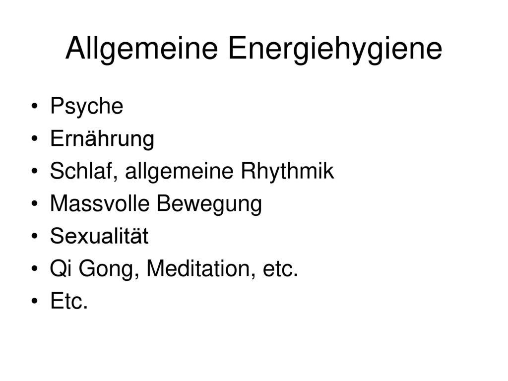 Allgemeine Energiehygiene