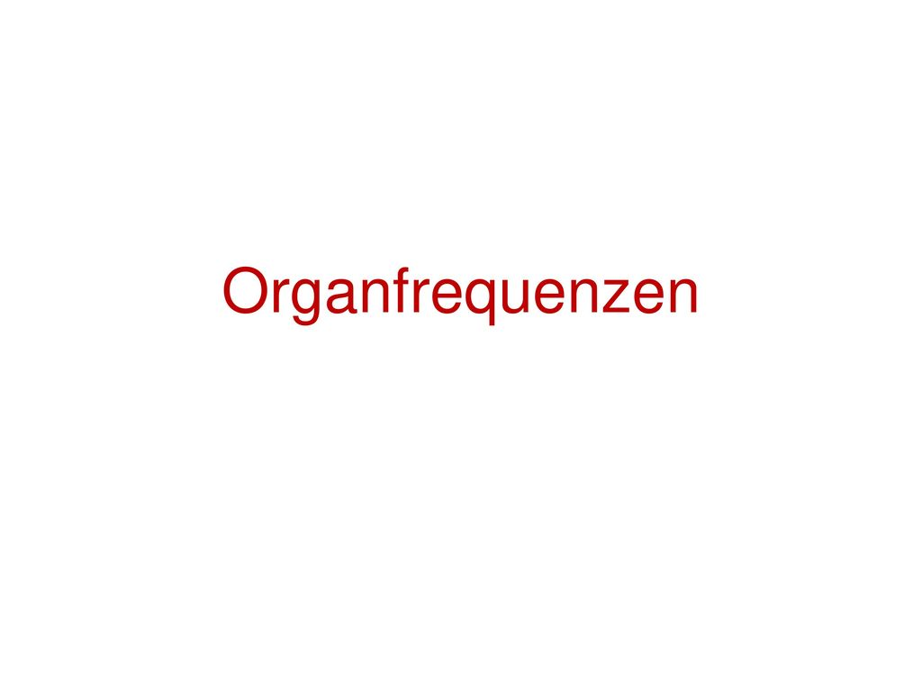 Organfrequenzen