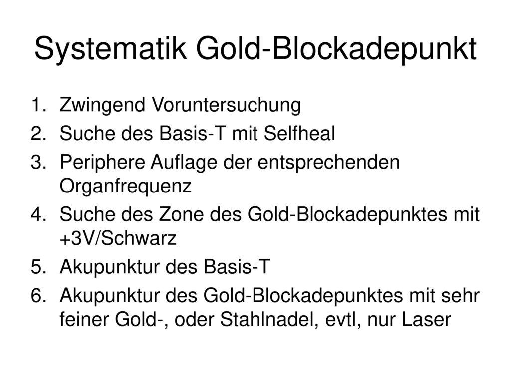 Systematik Gold-Blockadepunkt