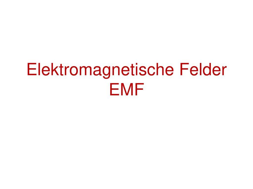 Elektromagnetische Felder EMF