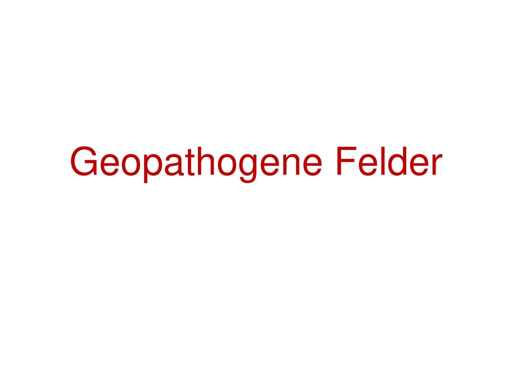 Geopathogene Felder