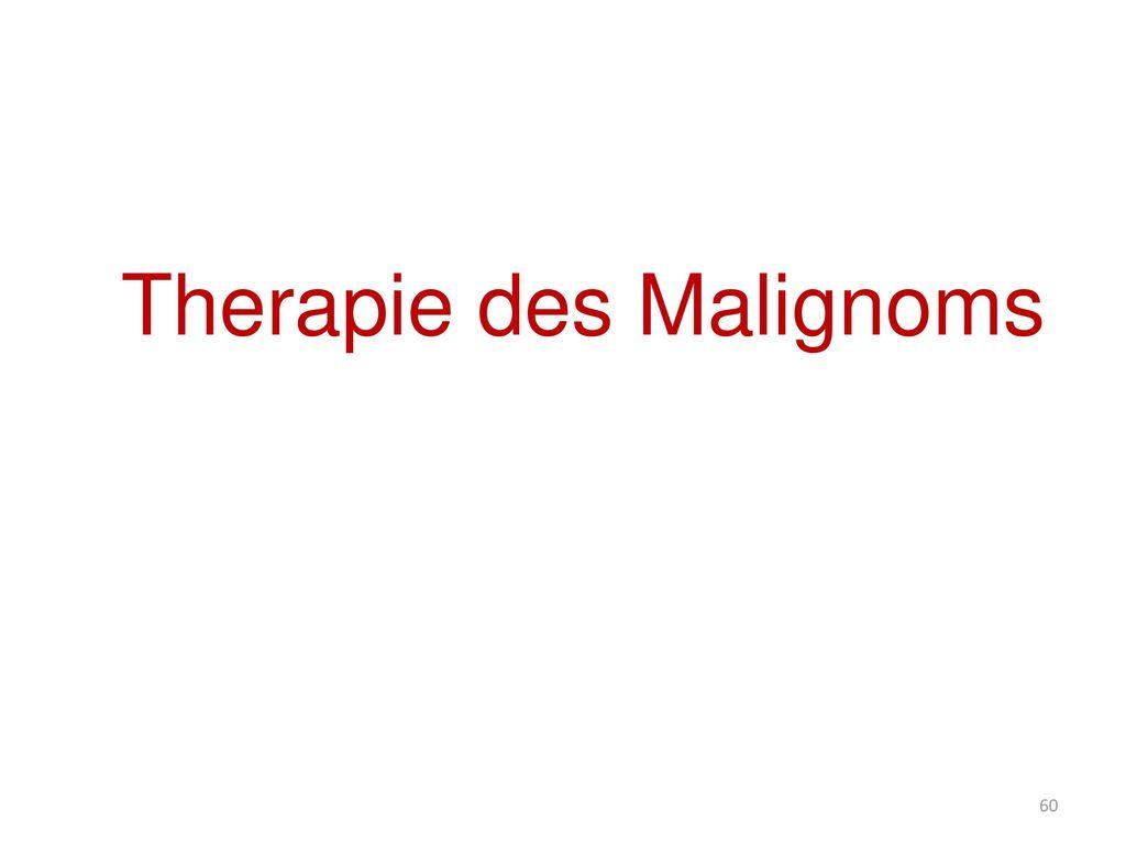 Therapie des Malignoms