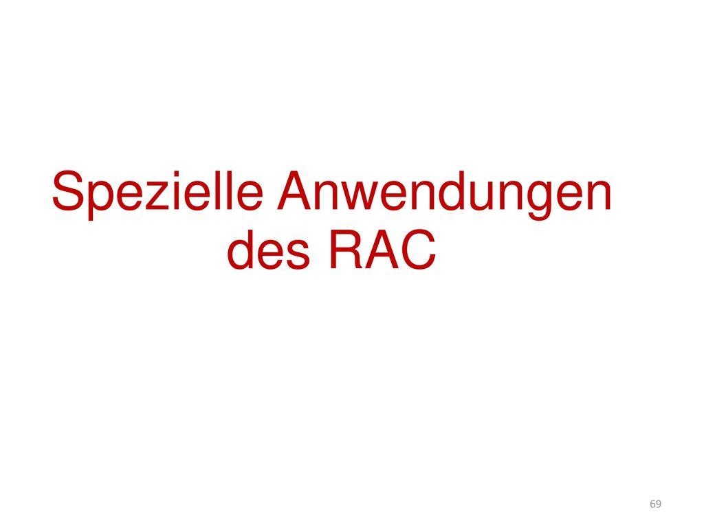Spezielle Anwendungen des RAC