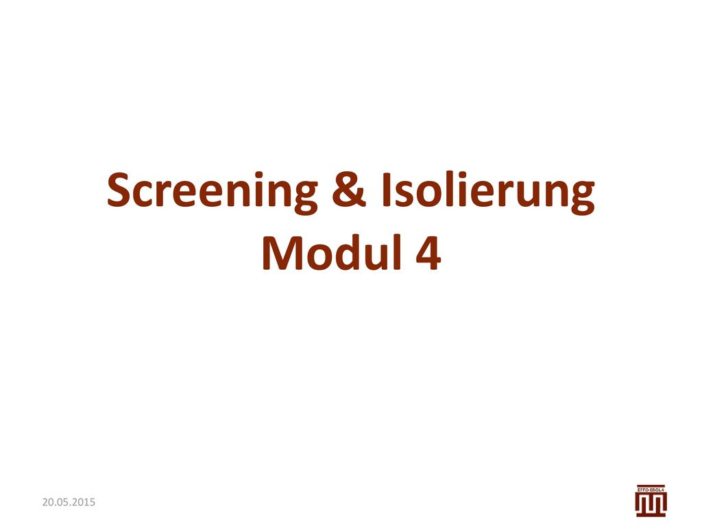 Screening & Isolierung