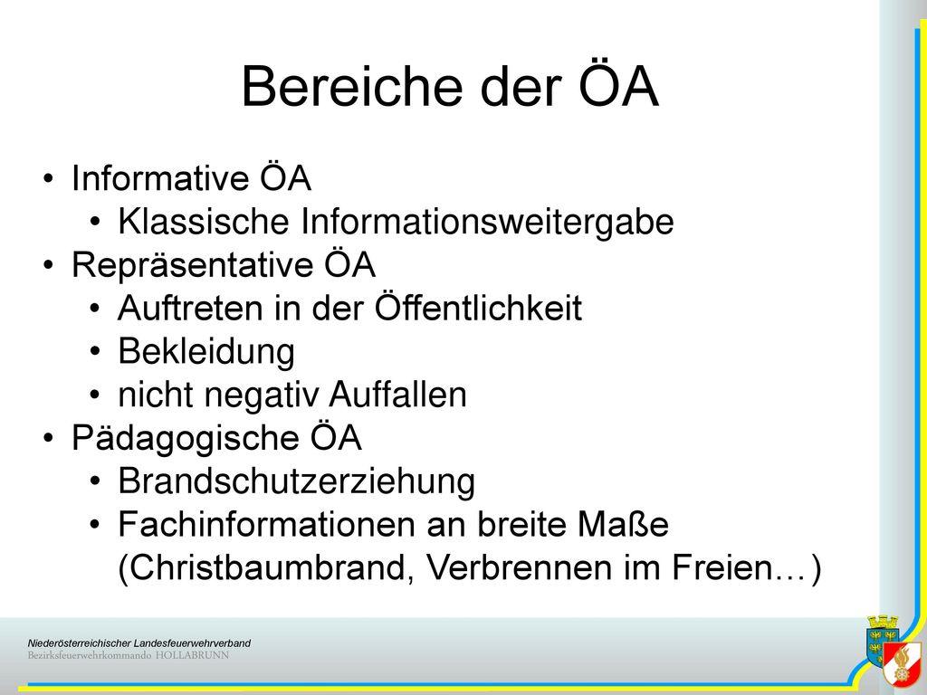 Bereiche der ÖA Informative ÖA Klassische Informationsweitergabe