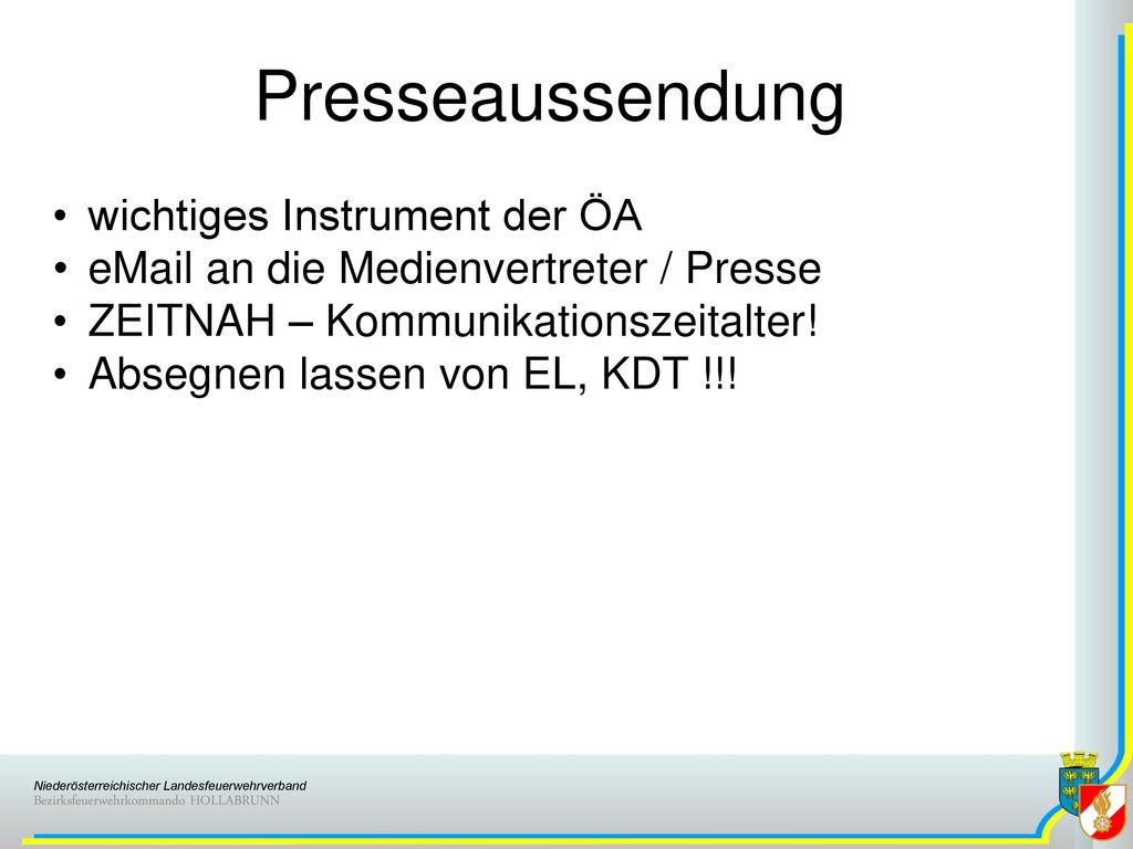 Presseaussendung wichtiges Instrument der ÖA