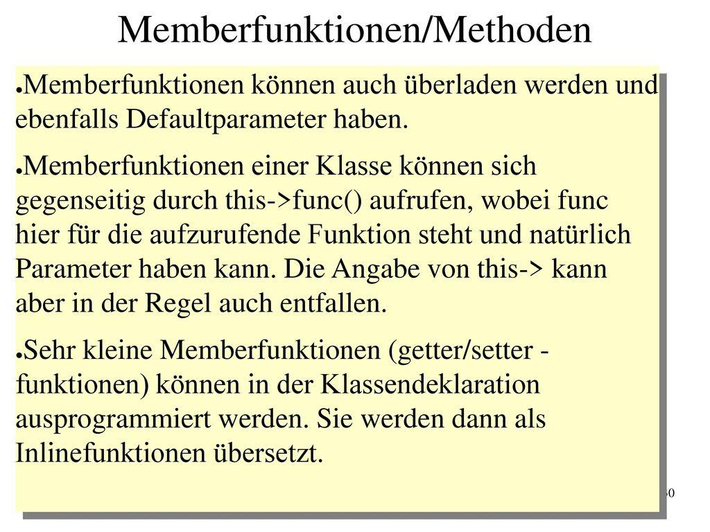Memberfunktionen/Methoden