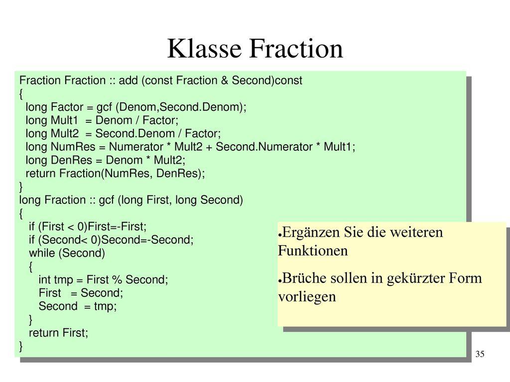 Klasse Fraction Ergänzen Sie die weiteren Funktionen