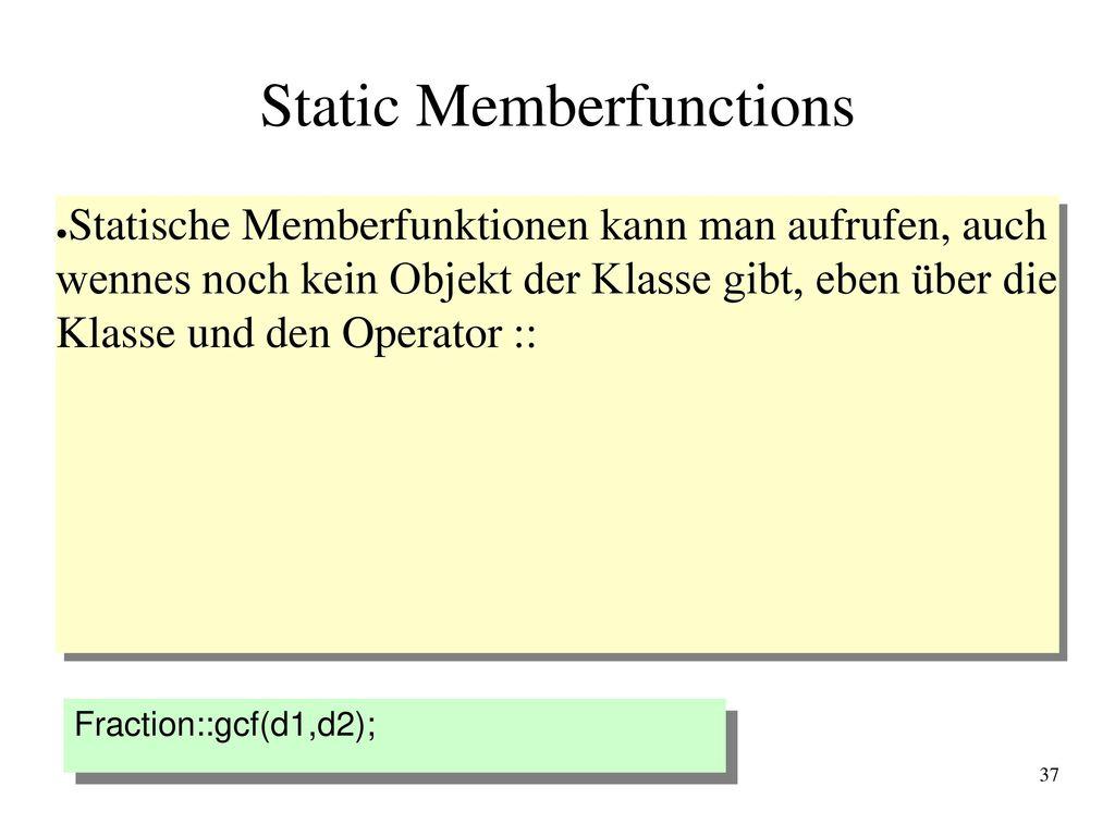 Static Memberfunctions