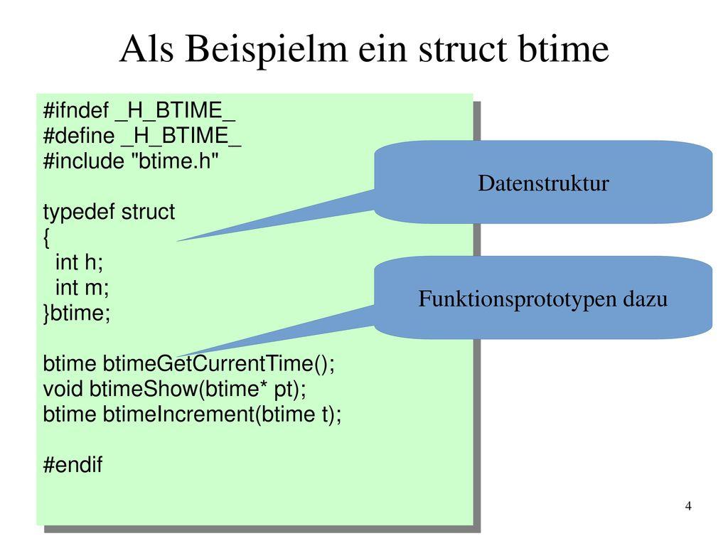 Als Beispielm ein struct btime