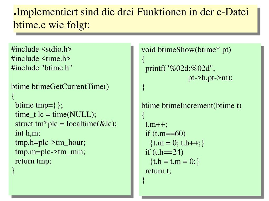Implementiert sind die drei Funktionen in der c-Datei btime