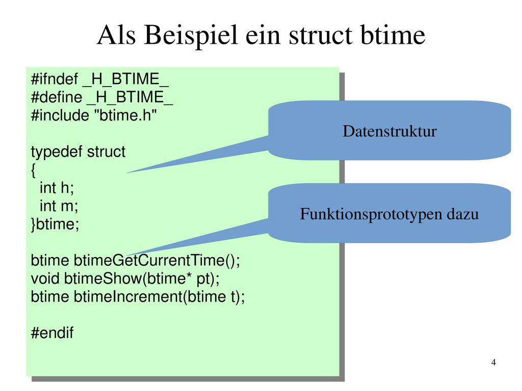 Als Beispiel ein struct btime