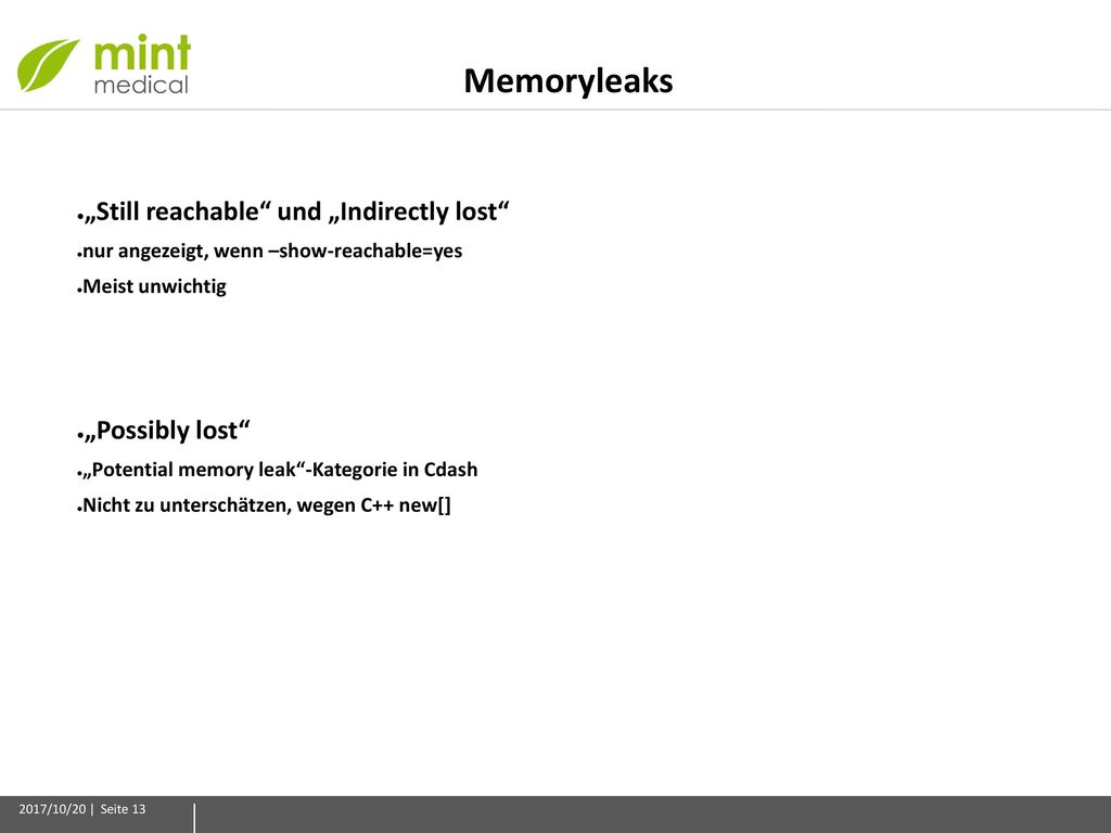 """Memoryleaks """"Still reachable und """"Indirectly lost """"Possibly lost"""