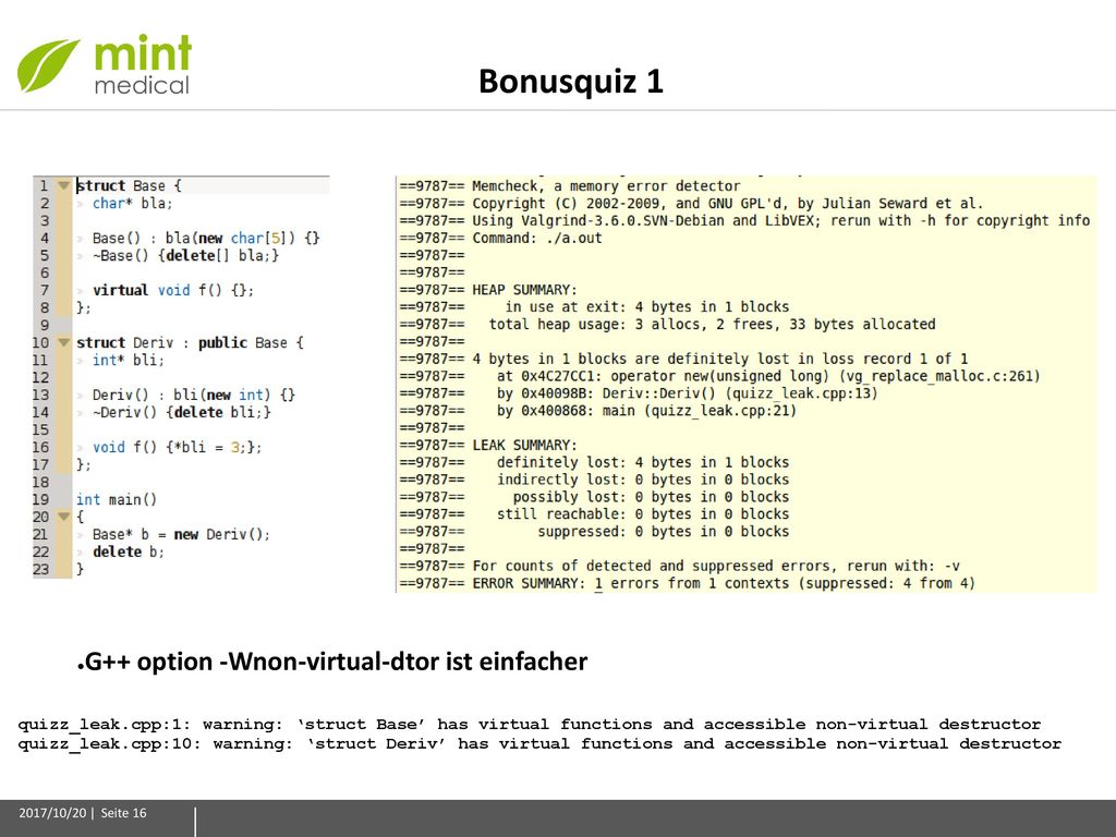 Bonusquiz 1 G++ option -Wnon-virtual-dtor ist einfacher