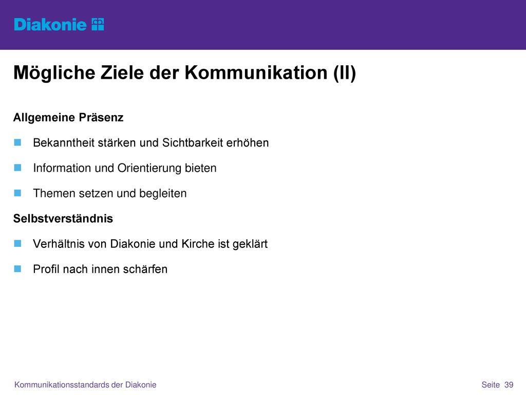 Mögliche Ziele der Kommunikation (II)