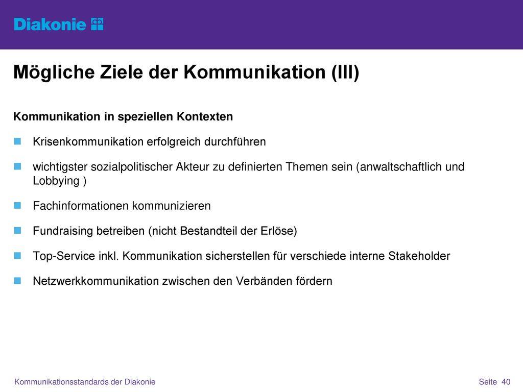 Mögliche Ziele der Kommunikation (III)
