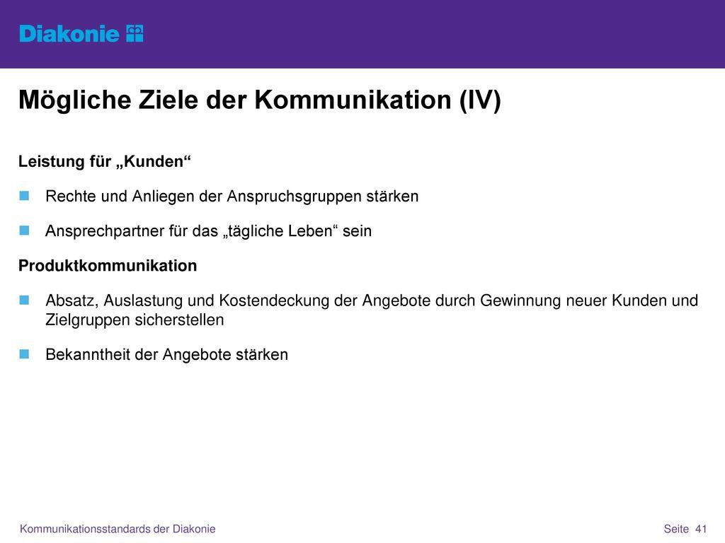 Mögliche Ziele der Kommunikation (IV)